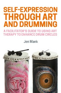 Cover Self-Expression through Art and Drumming