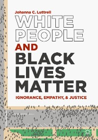 Cover White People and Black Lives Matter