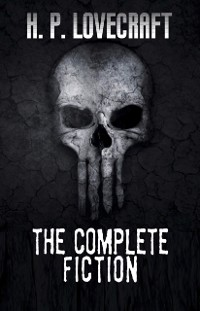 Cover H. P. Lovecraft: The Complete Fiction