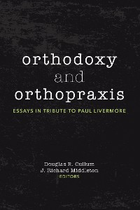 Cover Orthodoxy and Orthopraxis