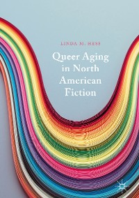 Cover Queer Aging in North American Fiction