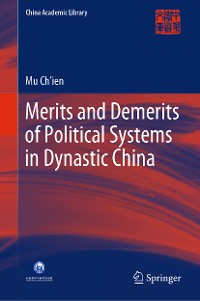 Cover Merits and Demerits of Political Systems in Dynastic China