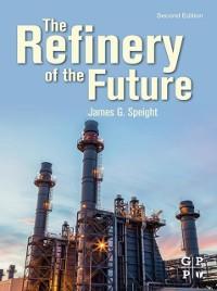 Cover Refinery of the Future