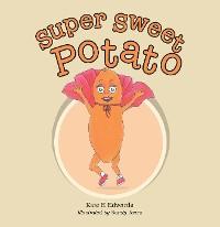 Cover Super Sweet Potato