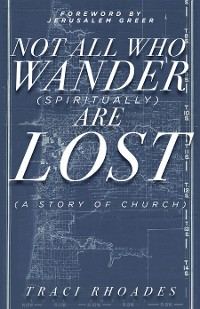 Cover Not All Who Wander (Spiritually) Are Lost