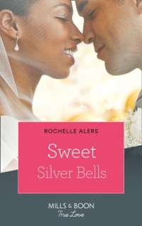 Cover Sweet Silver Bells (The Eatons, Book 8)