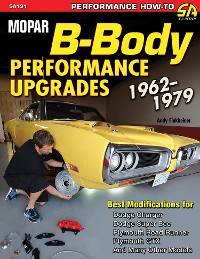 Cover Mopar B-Body Performance Upgrades 1962-1979