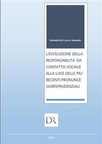 Cover L'evoluzione della responsabilità da contatto sociale alla luce delle più recenti pronunce giurisprudenziali