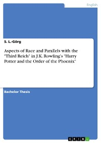 """Cover Aspects of Race and Parallels with the """"Third Reich"""" in J.K. Rowling's """"Harry Potter and the Order of the Phoenix"""""""