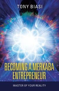 Cover Becoming a Merkaba Entrepreneur
