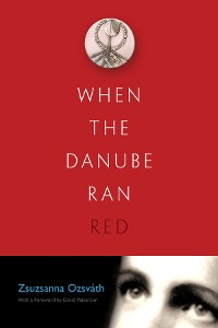 Cover When the Danube Ran Red