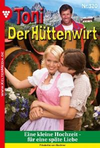 Cover Toni der Hüttenwirt (ab 301) 320 – Heimatroman