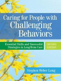 Cover Caring for People with Challenging Behaviors