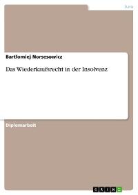 Cover Das Wiederkaufsrecht in der Insolvenz