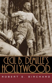 Cover Cecil B. DeMille's Hollywood