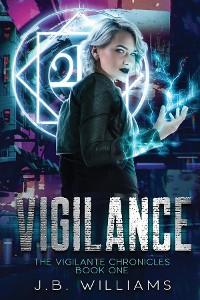 Cover The Vigilante Chronicles: Book One