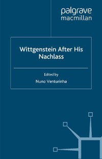 Cover Wittgenstein After His Nachlass