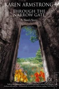 Cover Through the Narrow Gate: A Nun's Story