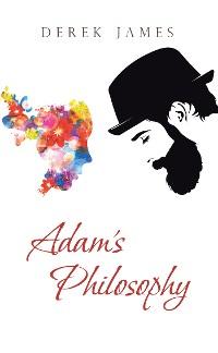 Cover Adam'S Philosophy