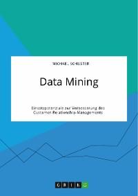 Cover Data Mining. Einsatzpotenziale zur Verbesserung des Customer-Relationship-Managements