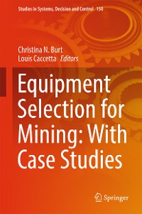 Cover Equipment Selection for Mining: With Case Studies