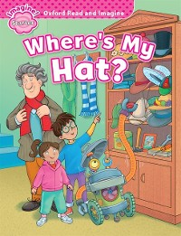 Cover Where's My hat? (Oxford Read and Imagine Starter)