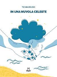 Cover In una nuvola celeste