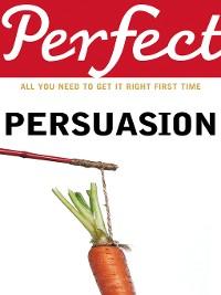 Cover Perfect Persuasion
