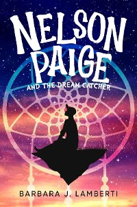 Cover Nelson Paige and the Dream Catcher