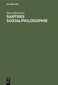 Cover Sartres Sozialphilosophie