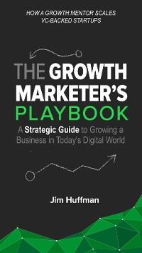 Cover The Growth Marketer's Playbook