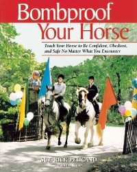 Cover Bombproof Your Horse