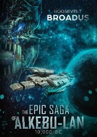 Cover The Epic Saga of Alkebu-lan 10,000 BC