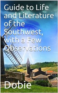 Cover Guide to Life and Literature of the Southwest, with a Few Observations