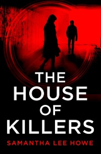 Cover House of Killers (The House of Killers, Book 1)