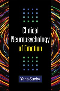 Cover Clinical Neuropsychology of Emotion