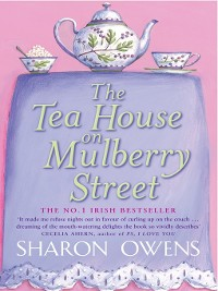 Cover The Tea House on Mulberry Street
