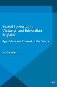 Cover Sexual Forensics in Victorian and Edwardian England