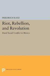 Cover Riot, Rebellion, and Revolution