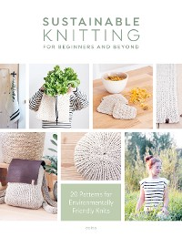 Cover Sustainable Knitting for Beginners and Beyond