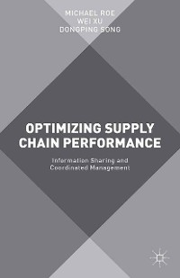 Cover Optimizing Supply Chain Performance