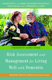 Cover Risk Assessment and Management for Living Well with Dementia