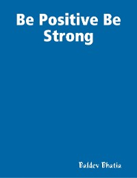 Cover Be Positive Be Strong
