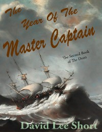 Cover The Year of the Master Captian: The Second Book of the Doan