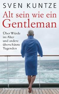 Cover Alt sein wie ein Gentleman