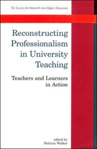 Cover Reconstructing Professionalism In University Teaching