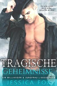 Cover Tragische Geheimnisse