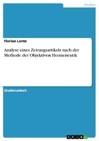 Cover Analyse eines Zeitungsartikels nach der Methode der Objektiven Hermeneutik