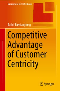 Cover Competitive Advantage of Customer Centricity