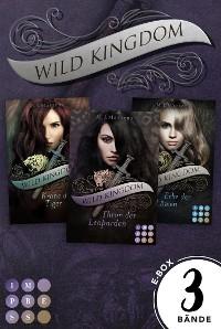 """Cover Wild Kingdom: Sammelband zur royalen Gestaltwandler-Serie """"Wild Kingdom"""""""
